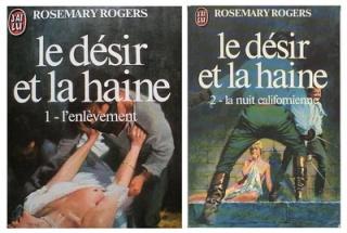 Le désir et la haine - Tome 1 et 2 - de Rosemary Rogers Le_das10