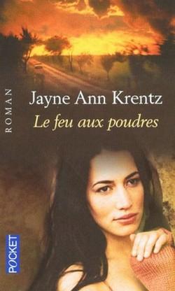 Le feu aux poudres de Jayne Ann Krentz Le_feu10