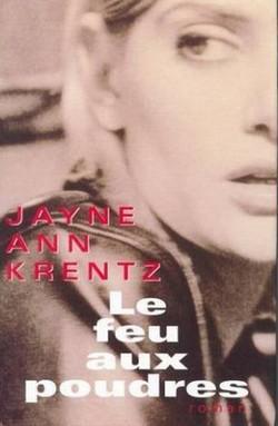Le feu aux poudres de Jayne Ann Krentz Le_feu11