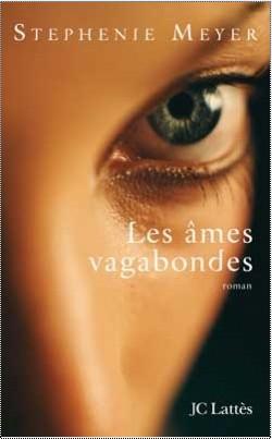 Les âmes vagabondes de Stephenie Meyer Les_am10