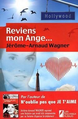 Reviens mon Ange... de Jérôme-Arnaud Wagner Revien11