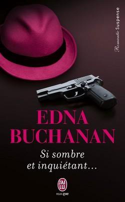 Si sombre et inquiétant... de Edna Buchanan Si_som10