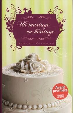 Un mariage en héritage de Ayelet Waldman Un_mar10