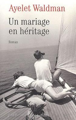 Un mariage en héritage de Ayelet Waldman Un_mar11