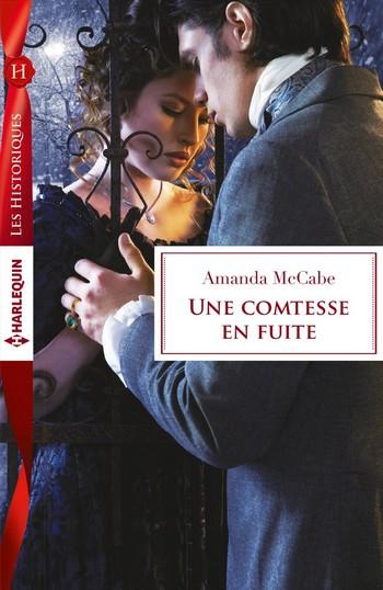 Série Bancrofts Of Barton Park - Tome 1: Une comtesse en fuite d'Amanda McCabe Une_co10