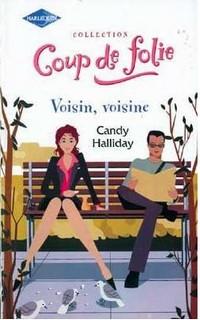 Voisin, voisine de Candy Halliday Voisin10