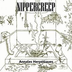 Nippercreep - Annales Herpétiques Annale10
