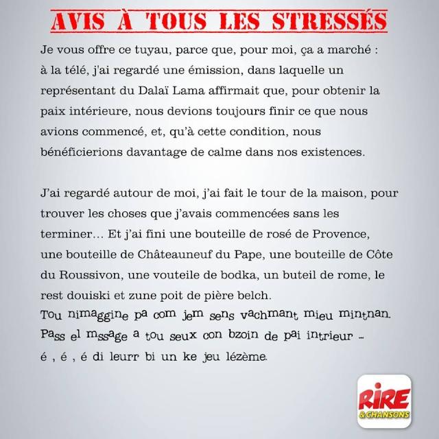 Avis à tous les stressés. 11021010