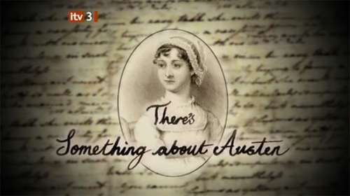 There's Something About Austen (ITV 3) Saa10