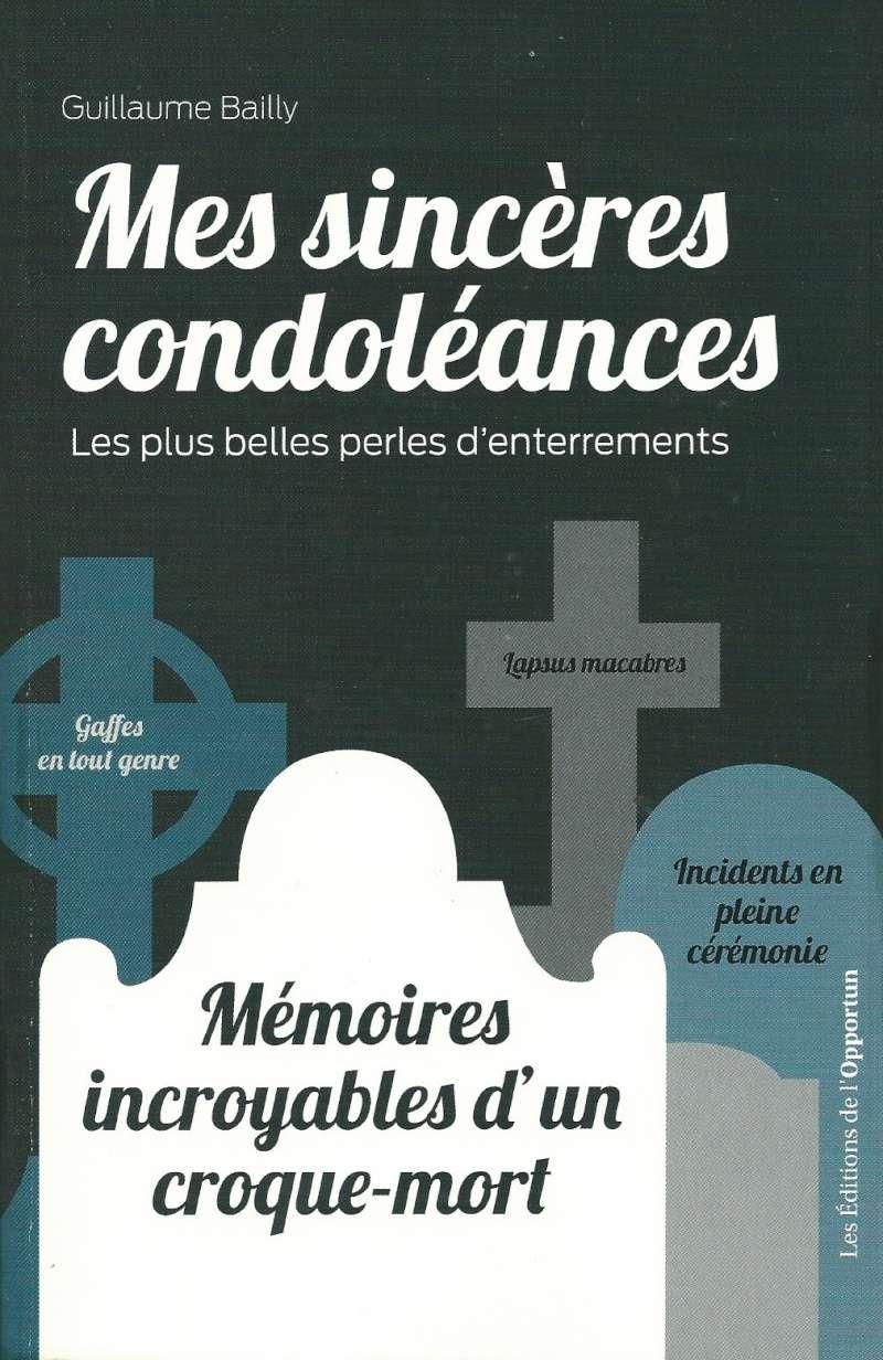 [Bailly, Guillaume] Mes sincères condoléances, Les plus belles perles d'enterrements  Numyri12
