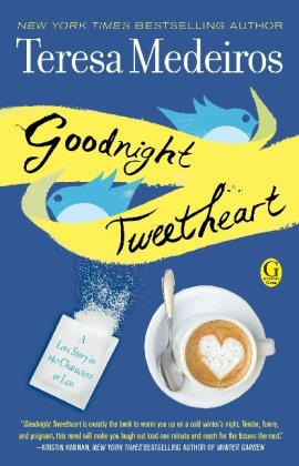 Pour un tweet avec toi de Teresa Medeiros Goodni10