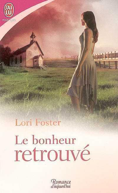 Visitation Tome 4 : Le bonheur retrouvé - Lori Foster Url20