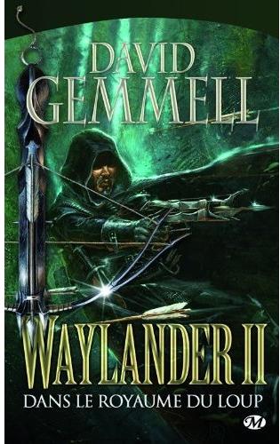 Waylander Tome 2 : Dans le Royaume du Loup de David Gemmell Url23