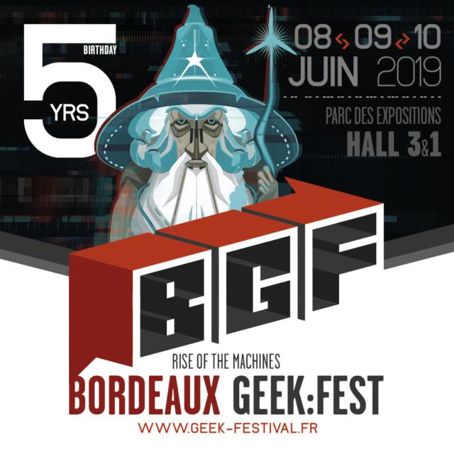 BORDEAUX GEEK FESTIVAL les 8, 9 et 10 juin 2019 Gandal10