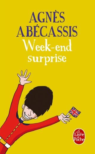 WEEK-END SURPRISE d'Agnès Abécassis 71qe2b10