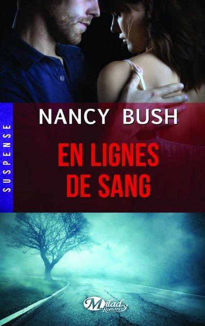 Nulle part - Tome 2 : En lignes de sang de Nancy Bush 1503-l10