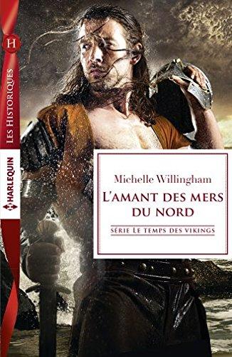 Le temps des Vikings - Tome 2 : L'amant des mers du nord de Michelle Willingham 51gkcx10