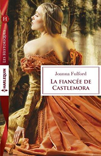 La fiancée de Castlemora de Joanna Fulford  51kztn10