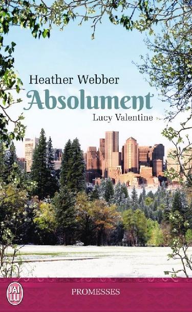 Lucy Valentine - Tome 3 : Absolument de Heather Webber Absolu10