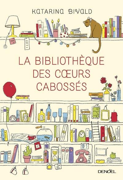 La Bibliothèque des cœurs cabossés de Katarina Bivald Biblio10