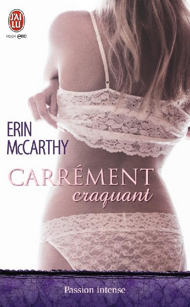 Fast Track - Tome 6 : Carrément craquant d'Erin McCarthy Carrym10