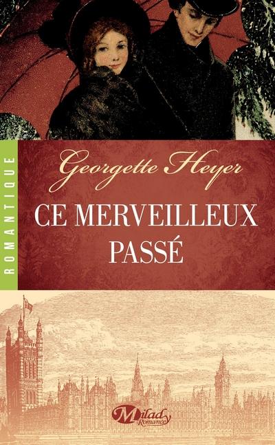 Ce merveilleux passé de Georgette Heyer Ce_mer11