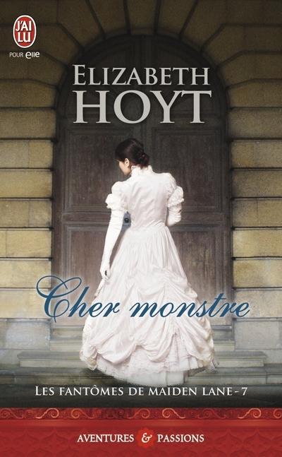 Les fantômes de Maiden Lane - Tome 7 : Cher Monstre d'Elizabeth Hoyt Cher_m10