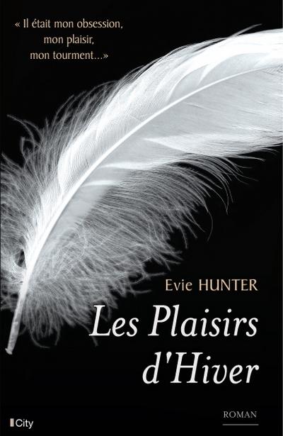 Plaisirs - Tome 1 : Les plaisirs d'hiver d'Evie Hunter Couv-p10