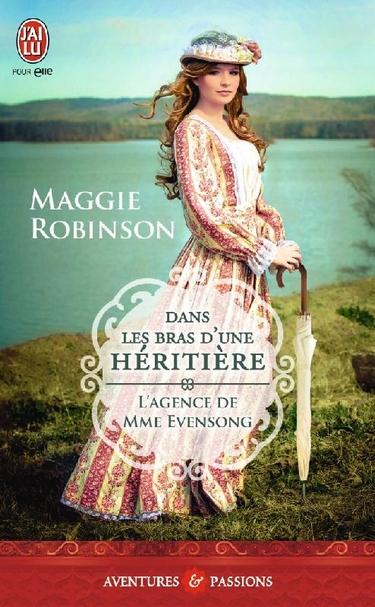 L'agence de Mme. Evensong - Tome 1 : Dans les bras d'une héritière de Maggie Robinson Dans_l10