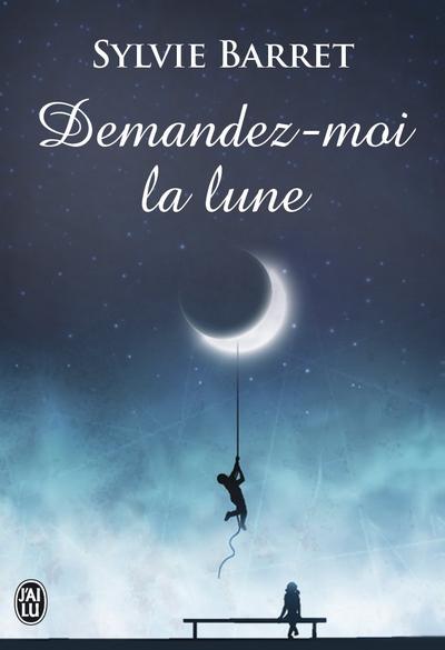 Demandez-moi la lune de Sylvie Barret Demand10