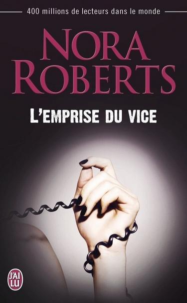 T2 -L emprise du vice - DC Detectives - Tome 2 : L'emprise du vice de Nora Roberts Empris10