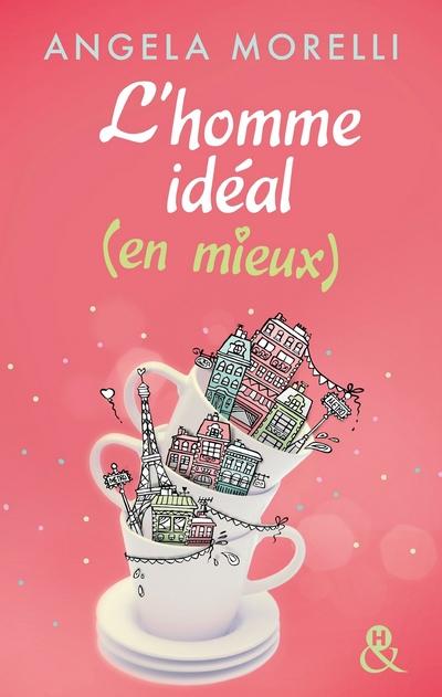 Les Parisiennes - Tome 1 : L'homme idéal... (en mieux) - Angela Morelli Homme11