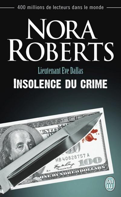 Lieutenant Eve Dallas - Tome 37 : Insolence du crime de Nora Roberts Insole10