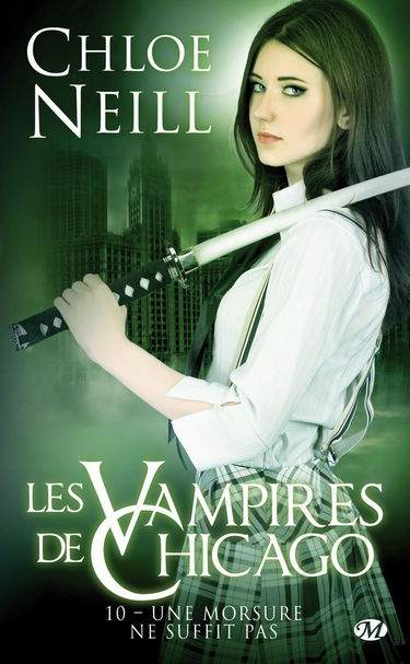 Les Vampires de Chicago - Tome 10 : Une morsure ne suffit pas de Chloe Neill Les_va10