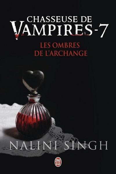 chasseuse de vampires - Chasseuse de Vampires - Tome 7 : Les Ombres de l'Archange de Nalini Singh Ombres10
