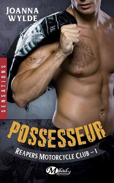 Reapers Motorcycle Club - Tome 1 : Possesseur de Joanna Wylde  Posses10