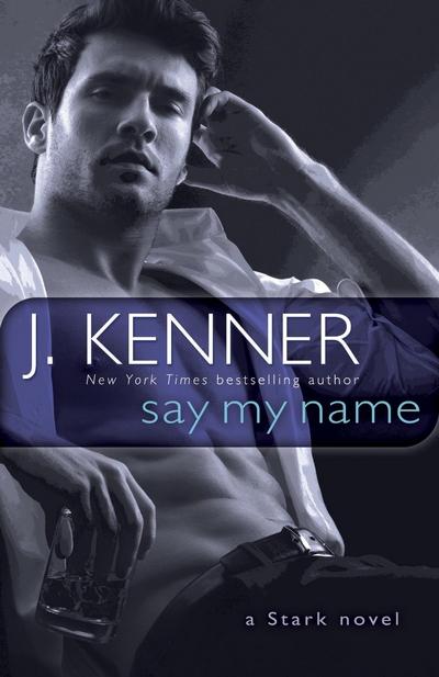 Sur tes lèvres (Stark International) - Tome 1 : Le désir est mon seul maître de J. Kenner Say10