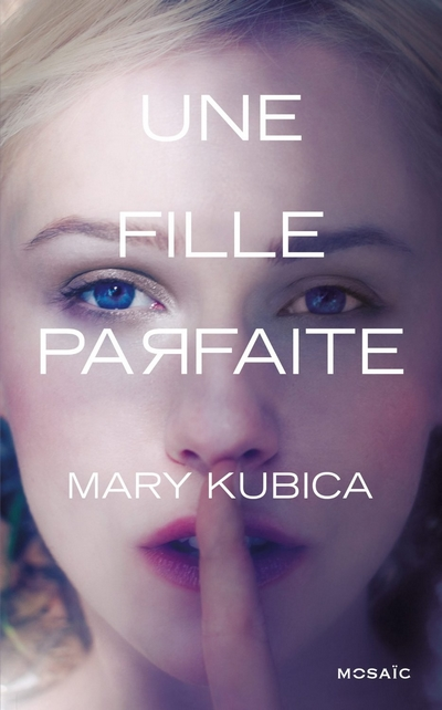 Mary Kubica - Une fille parfaite de Mary Kubica Une_fi10