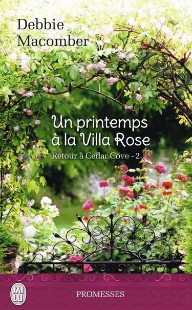 Retour à Cedar Cove - Tome 2 : Un printemps à la Villa Rose de Debbie Macomber Villa10