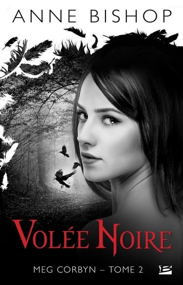 Meg Corbyn - Tome 2 : Volée Noire d'Anne Bishop Volye_10
