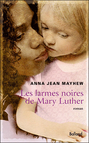 [Mayhew, Anna Jean] Les larmes noires de Mary Luther 97823510