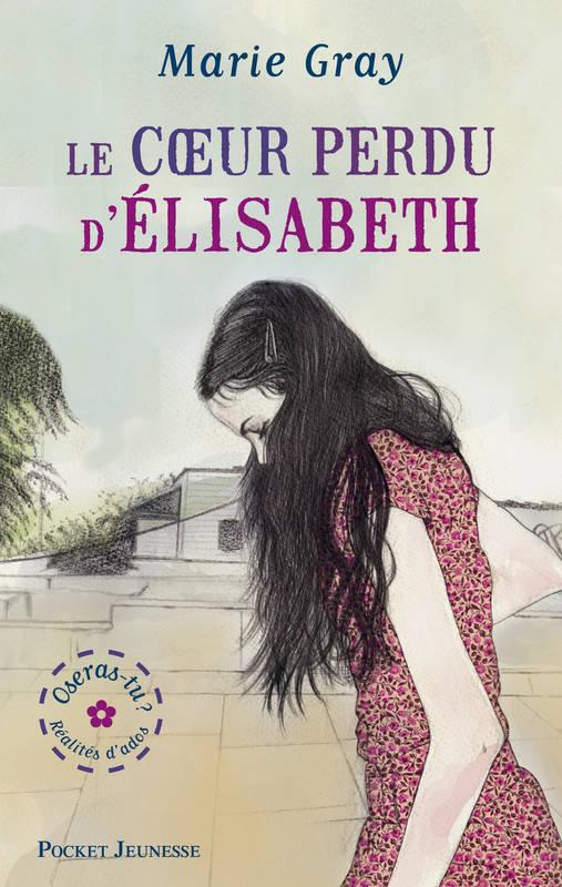 LE COEUR PERDU D'ELISABETH de Mary Gray 00191910