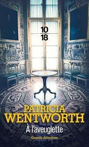 [Wentworth, Patricia] A l'Aveuglette A_l_av10