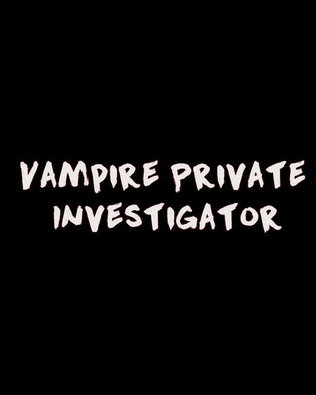 Vampire Private Investigator Vp_inv11