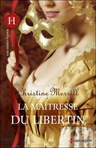 La maîtresse du libertin de Christine Merrill 97822810