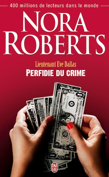 Tome 32 : Perfidie du crime - Nora Roberts 97822915