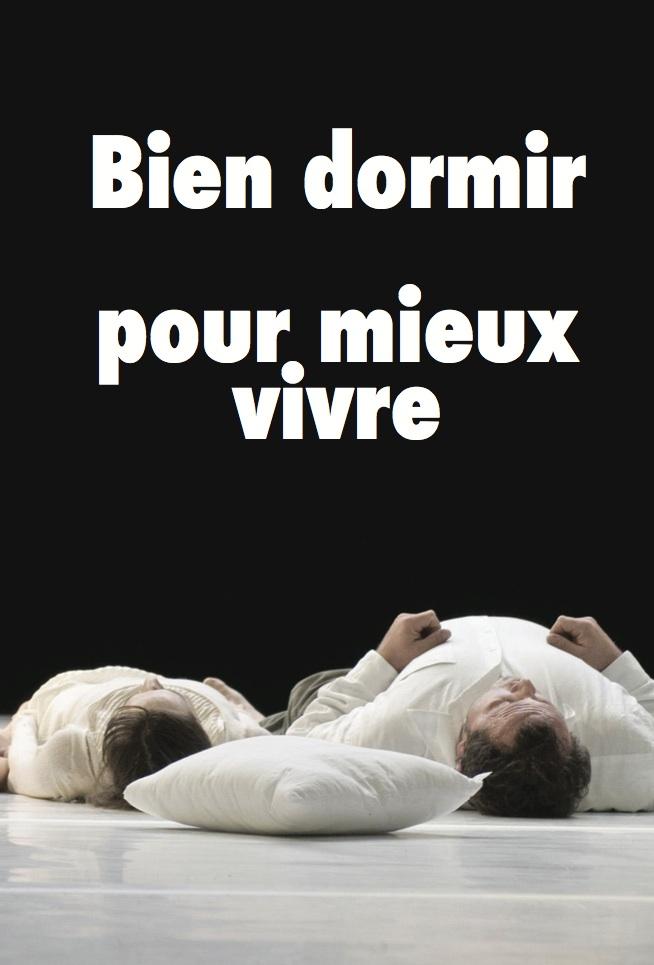 Le sommeil — Bien dormir pour mieux vivre Pls-2010