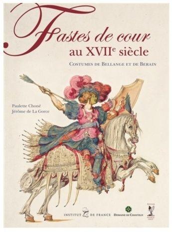 Chantilly : Fastes de cour au XVIIe siècle 13/05-13/08 2015 Catal_10