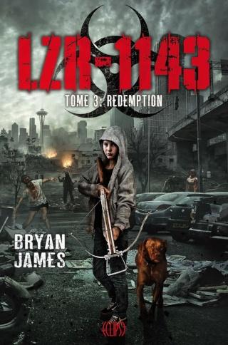 JAMES Bryan - LZR-1143 - Tome 3 : Rédemption 17796610