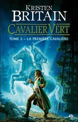 CAVALIER VERT (Tome 2) LA PREMIÈRE CAVALIÈRE de Kristen Britain Cavali11